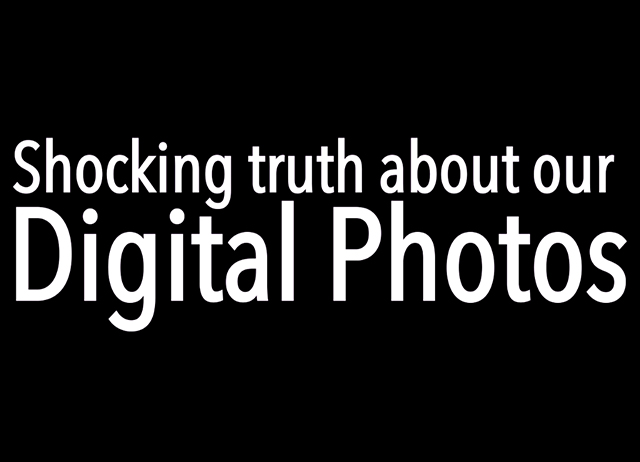 Video: Revealed – the alarming truth about our digital photos