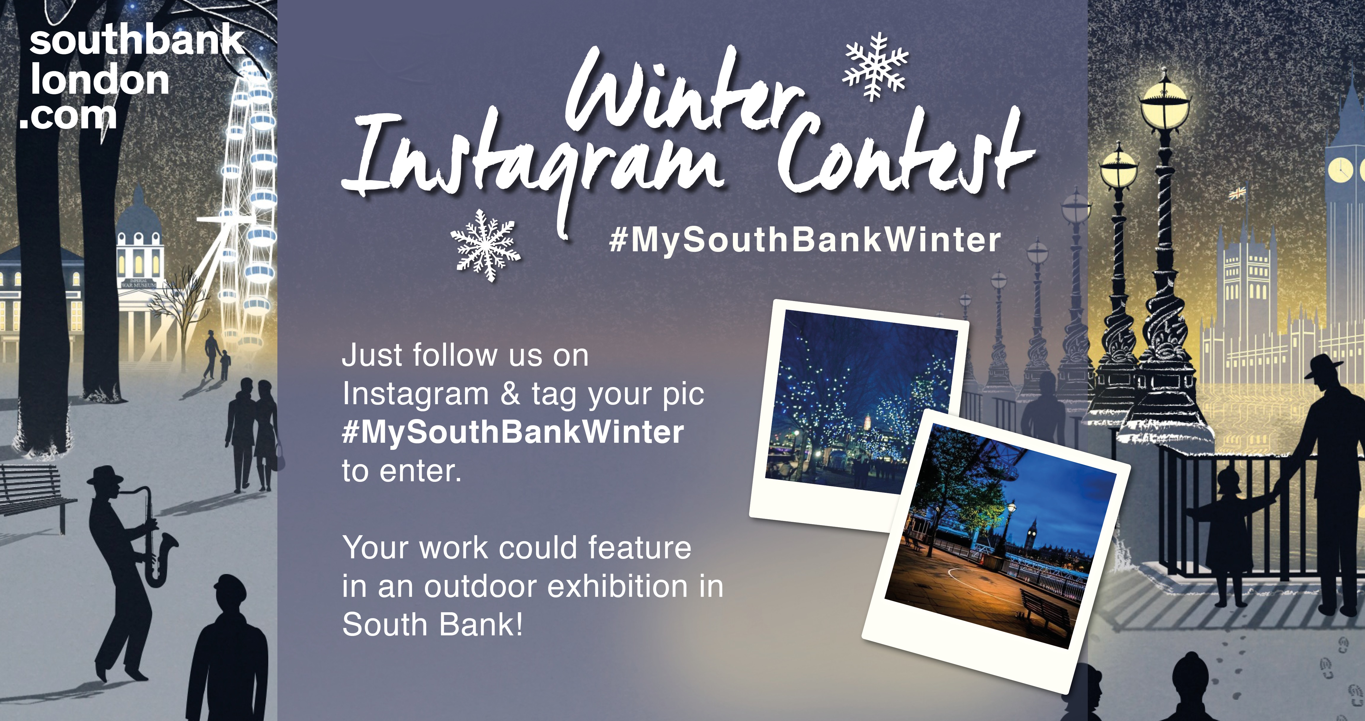 Win the chance to have your photo exhibited on London's bustling South Bank