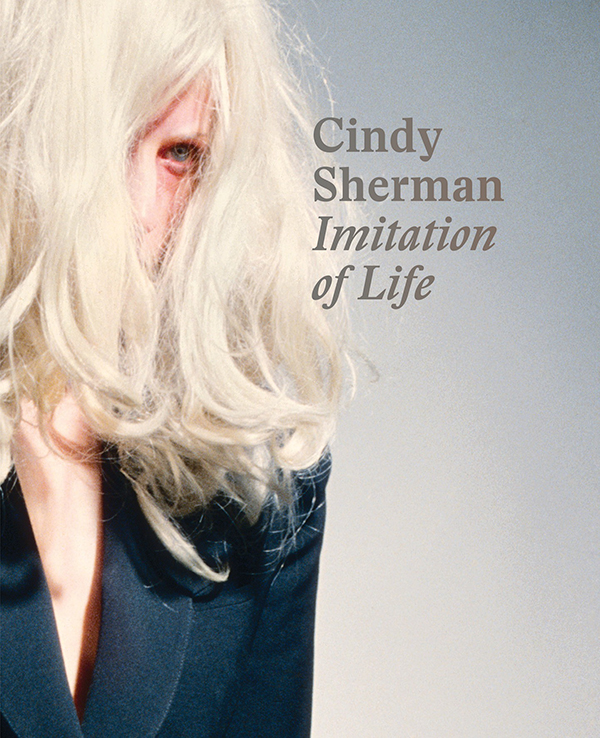 Book review: Cindy Sherman: Imitation of Life by Philipp Kaiser